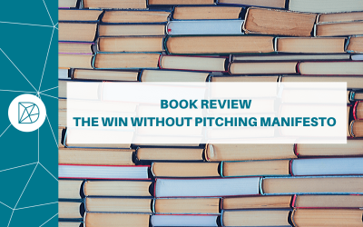 Book Review: The Win Without Pitching Manifesto